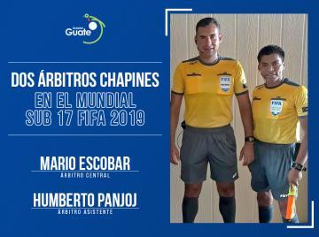 DOS ÁRBITROS CHAPINES EN EL MUNDIAL SUB 17 FIFA 2019