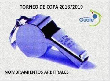 TORNEO DE COPA / NOMBRAMIENTOS ARBITRALES / CUARTOS DE FINAL  / JUEGOS DE VUELTA