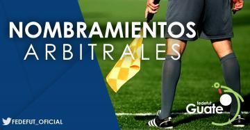 LIGA PRIMERA DIVISION / NOMBRAMIENTOS ARBITRALES OCTAVA JORNADA TORNEO APERTURA