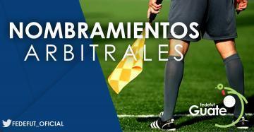 PRIMERA DIVISION / NOMBRAMIENTOS ARBITRALES JORNADA No. 15 / TORNEO APERTURA 2018-2019