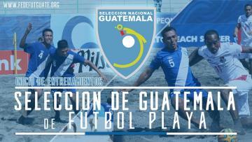 PRE SELECCIÓN DE FUTBOL PLAYA DE GUATEMALA INICIA FASE DE ENTRENAMIENTOS