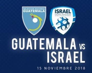 CONVOCATORIA SELECCION NACIONAL DE GUATEMALA / FECHA FIFA / ISRAEL vs. GUATEMALA