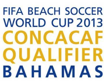23 DE ABRIL SE REALIZARA EL SORTEO DEL CAMPEONATO DE FUTBOL PLAYA DE CONCACAF BAHAMAS 2013