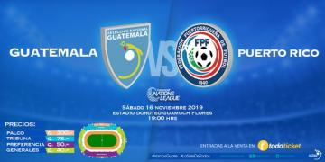 FEDEFUT ANUNCIA LA VENTA DE BOLETOS / GUATEMALA vs. PUERTO RICO / CONCACAF NATIONS LEAGUE